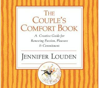 The Couple's Comfort Book by Jennifer Louden