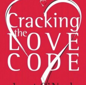 Cracking the Love Code by Janet O'Neal