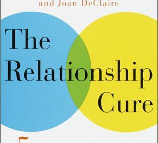 The Relationship Cure by John M. Gottman and Joan DeClaire