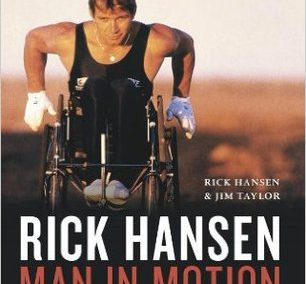 Rick Hansen by Rick Hansen and Jim Taylor