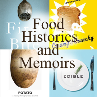 Food Histories & Memoirs