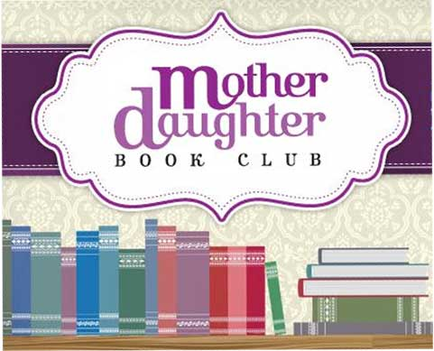 Mother Daughter Book Club for January
