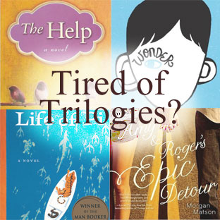 Tired of Trilogies? Stand-Alone Novels