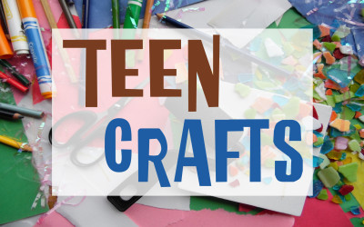March Teen Craft Fun!