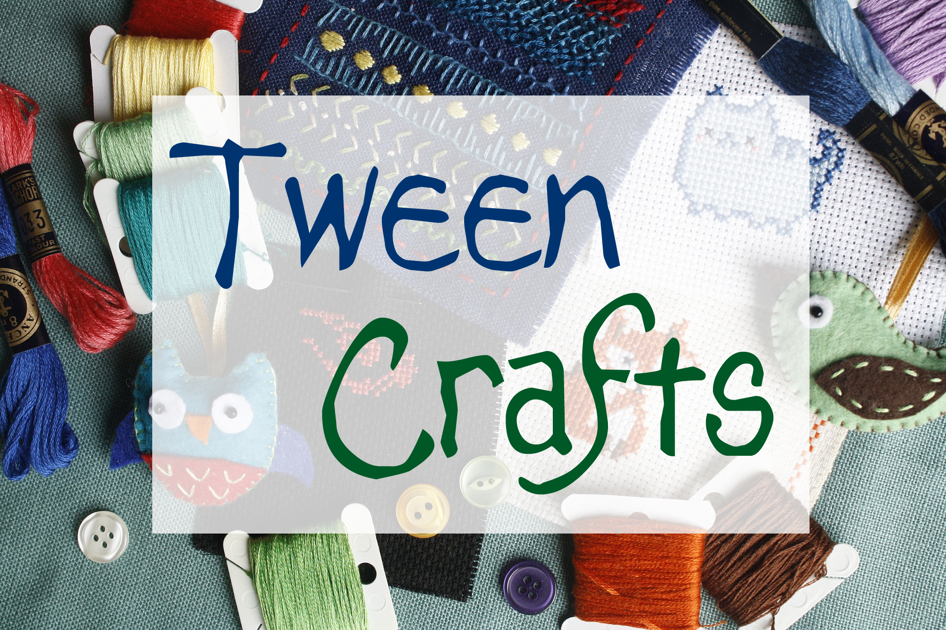 Tween Crafts