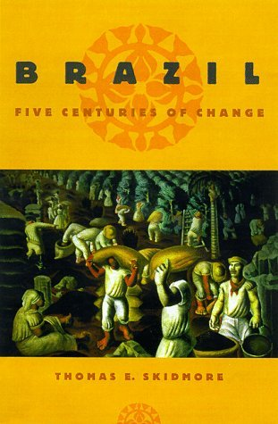 Brazil by Thomas E. Skidmore
