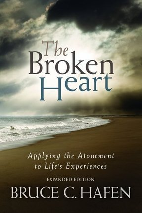 The Broken Heart by Bruce C. Hafen