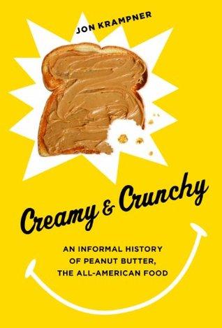 Creamy and Crunchy by Jon Krampner
