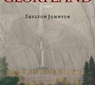 Gloryland by Shelton Johnson