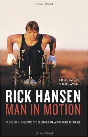 Rick Hansen by Rick Hansen and Jim Taylor
