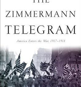 The Zimmerman Telegram by Barbara W. Tuchman