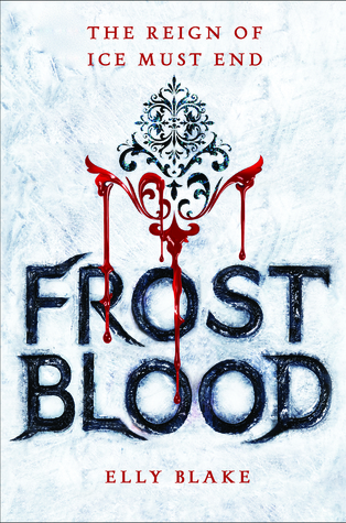 """Frostblood"" by Elly Blake"