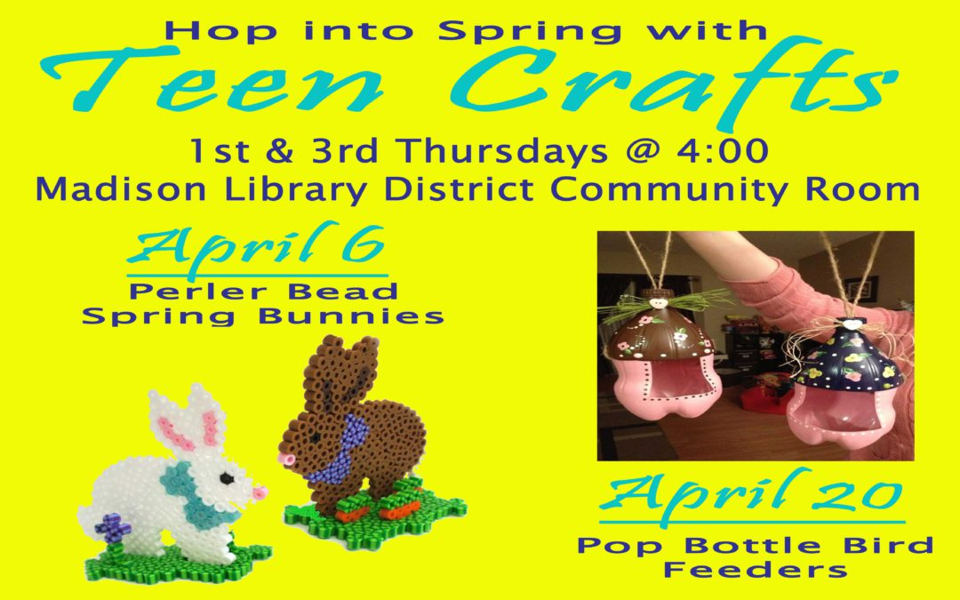 Teen Crafting in April
