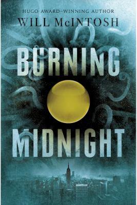 Burning Midnight by Will McIntosh
