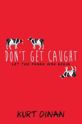 Don't Get Caught by Kurt Dinan