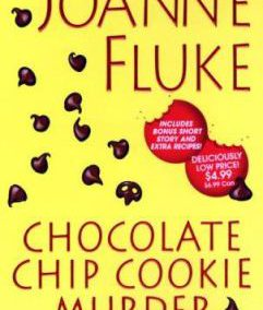 The Chocolate Chip Cookie Murder by Joanne Fluke