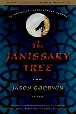 The Janissary Tree by Jason Goodwin