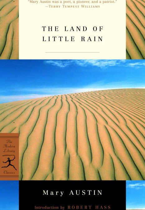 Land of Little Rain by Mary Austin