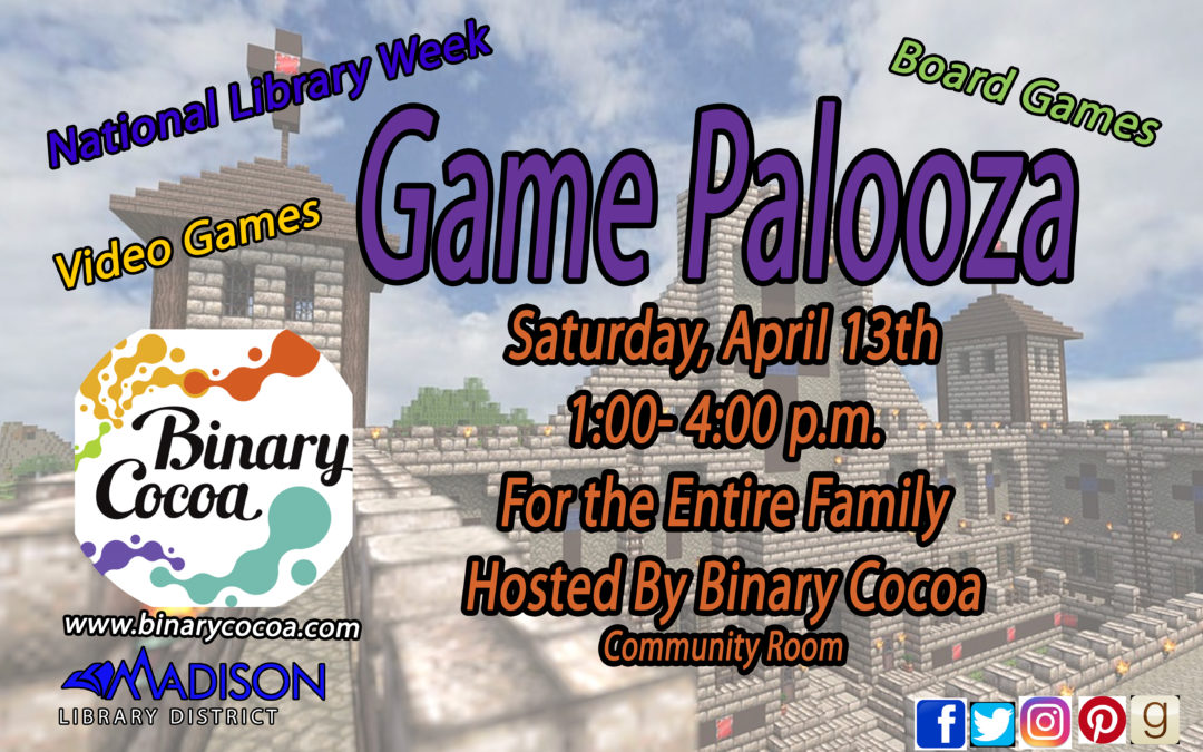 Game Palooza April 13th