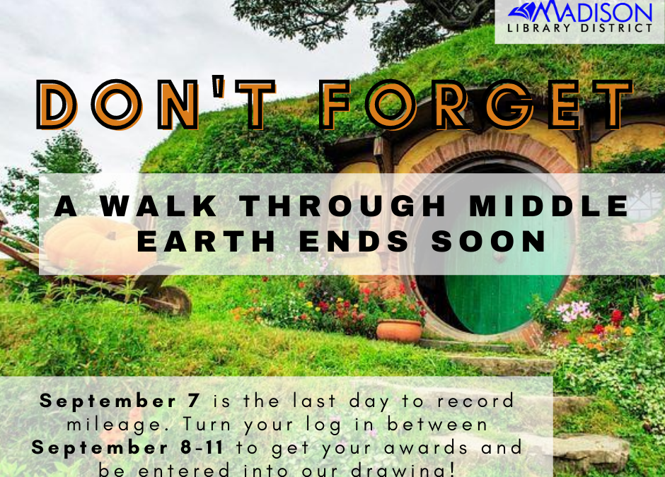 Walk Through Middle Earth ends soon