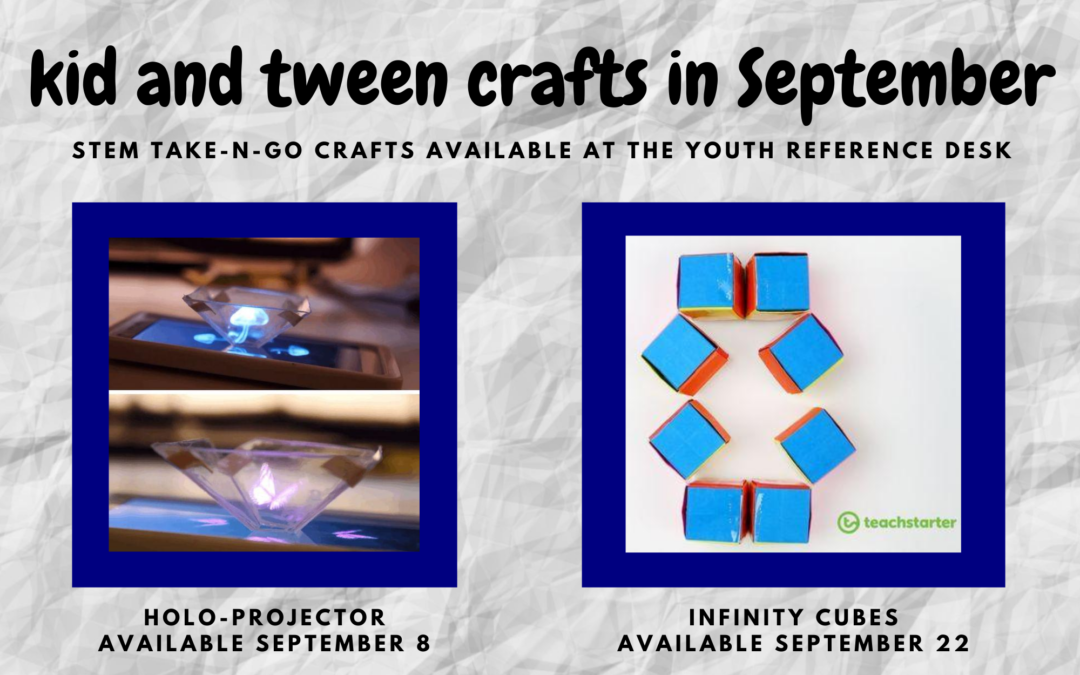 Upcoming Kid and Tween STEAM Activities in September