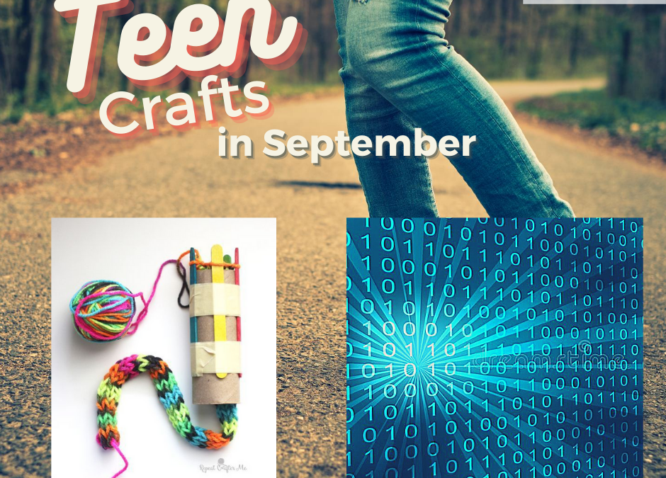 Upcoming September Teen Crafts