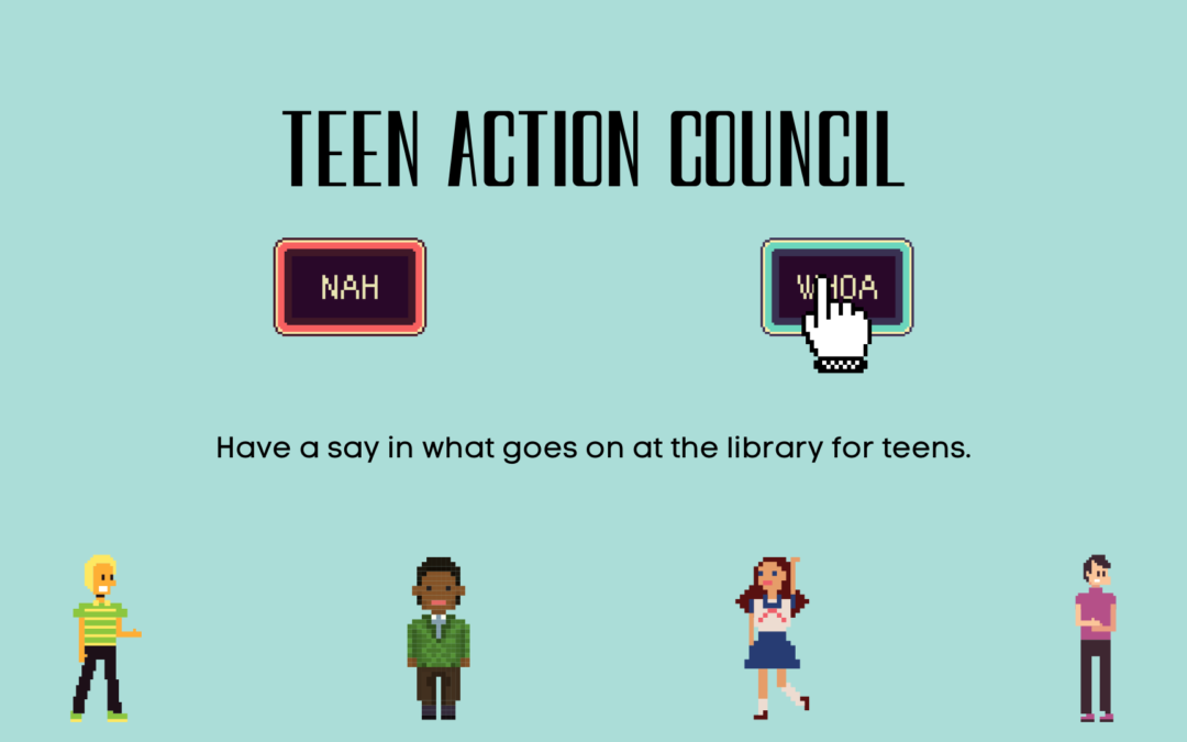 Join the Teen Action Council