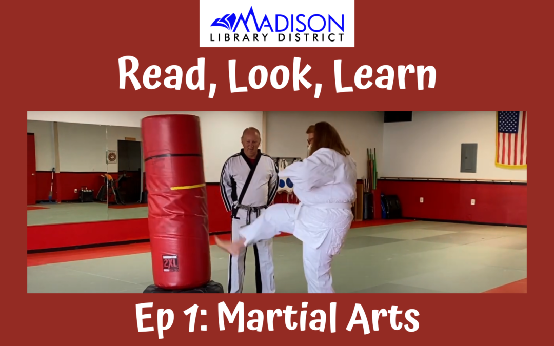 Read, Look, Learn Episode 1: Martial Arts