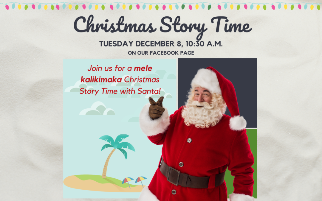 Upcoming Christmas Story Time with Santa