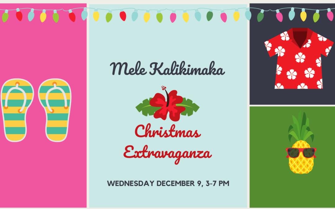 Mele Kalikimaka Christmas Extravaganza