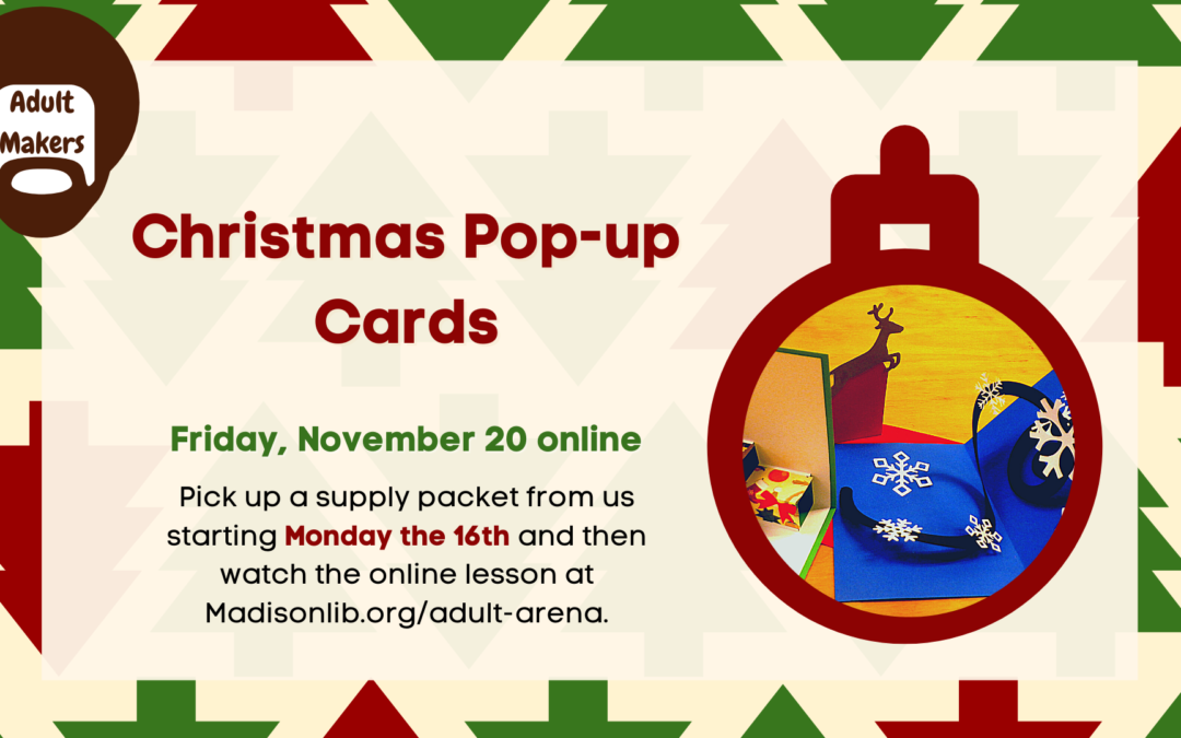 Upcoming Adult Makers: Christmas Pop-Up Cards