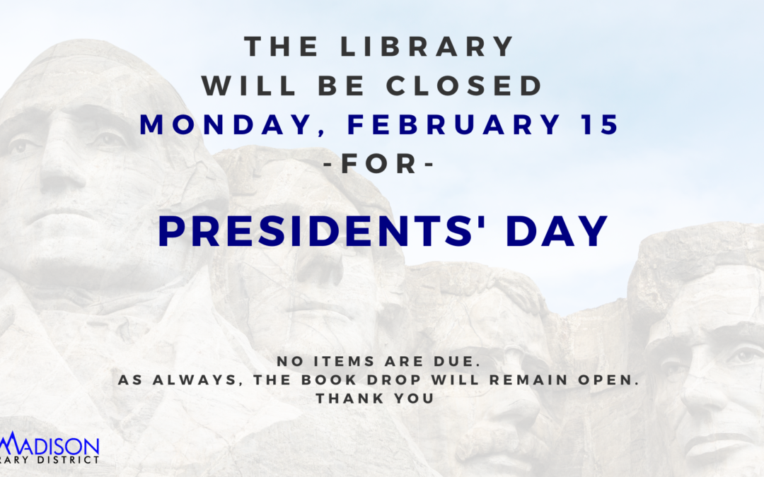 Closed for Presidents' Day