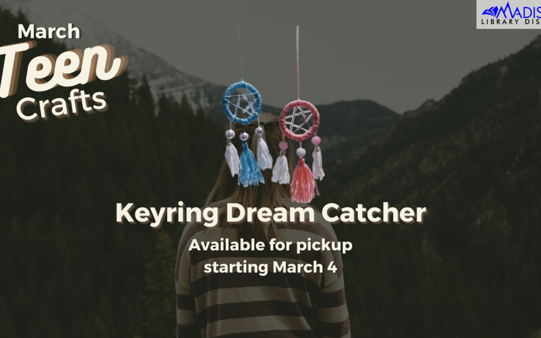 Upcoming March Teen Craft: Keyring Dream Catcher