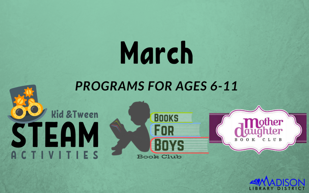 March Kid and Tween Programs