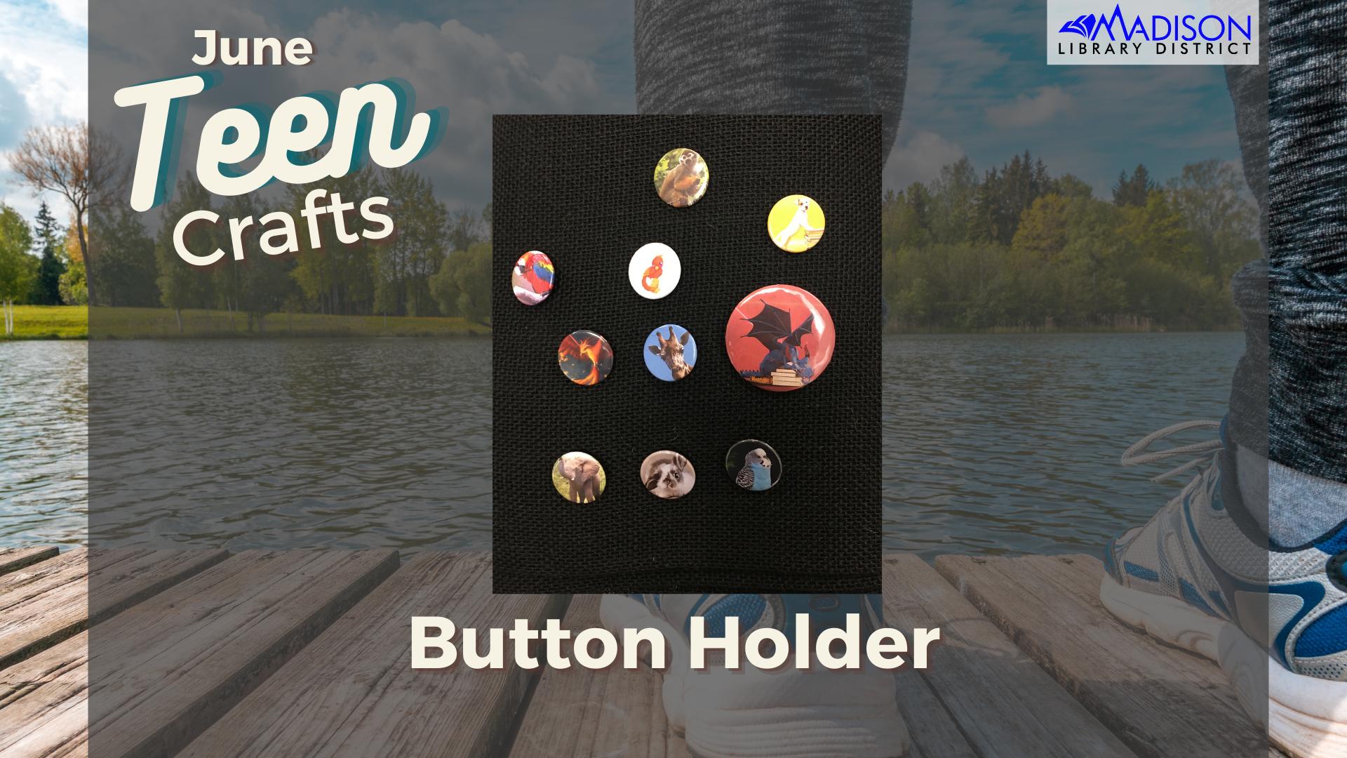 Teen Craft: Button Holder