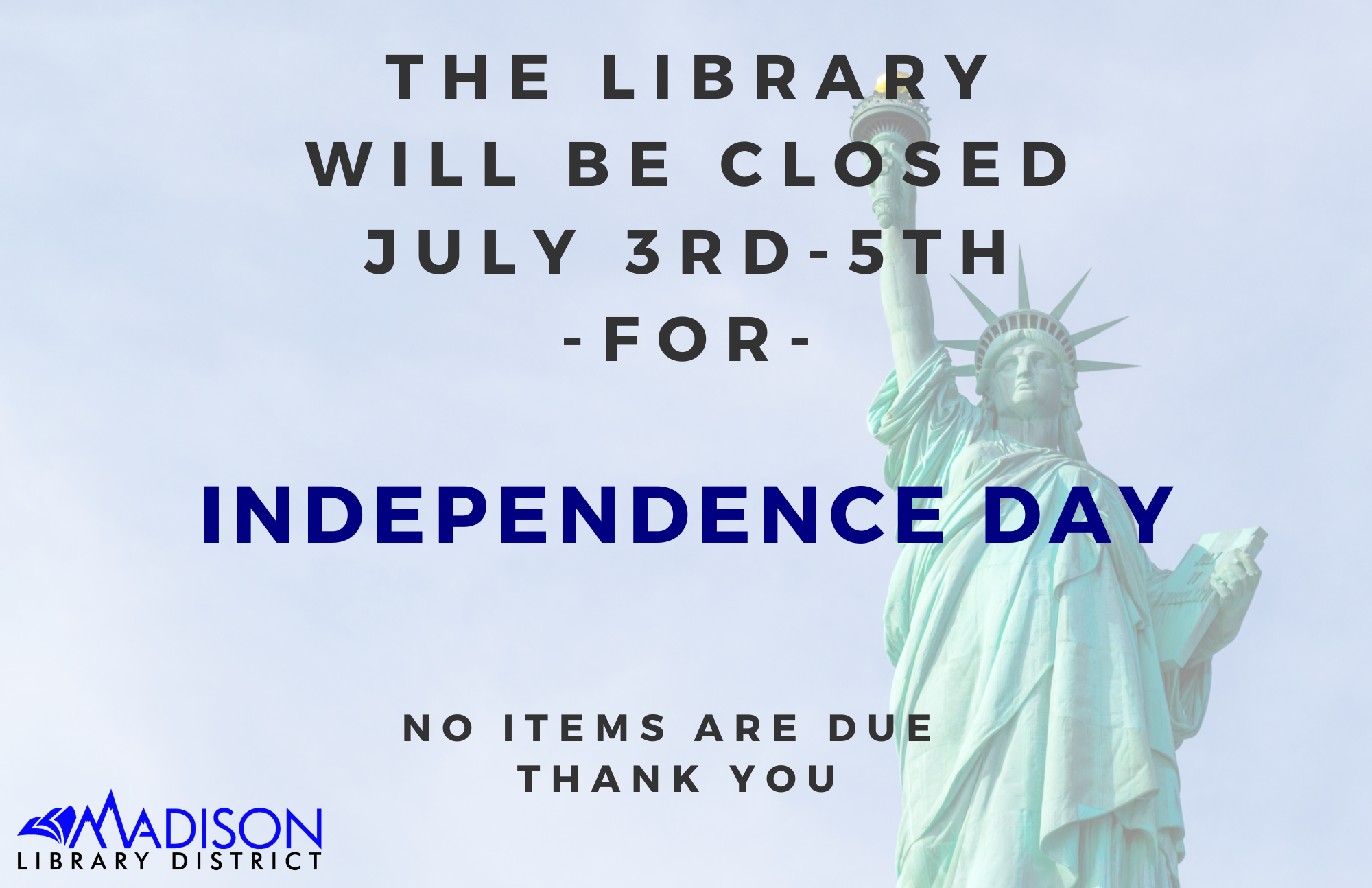 The library will be closed on Wednesday, November 11 for Veteran's Day. No items are due. Thank you.