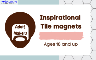 Adult Makers: Inspirational Tile Magnets