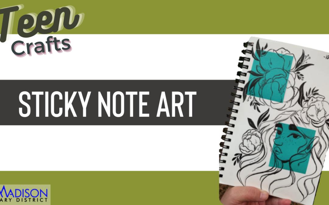Teen Craft: Sticky Note Art