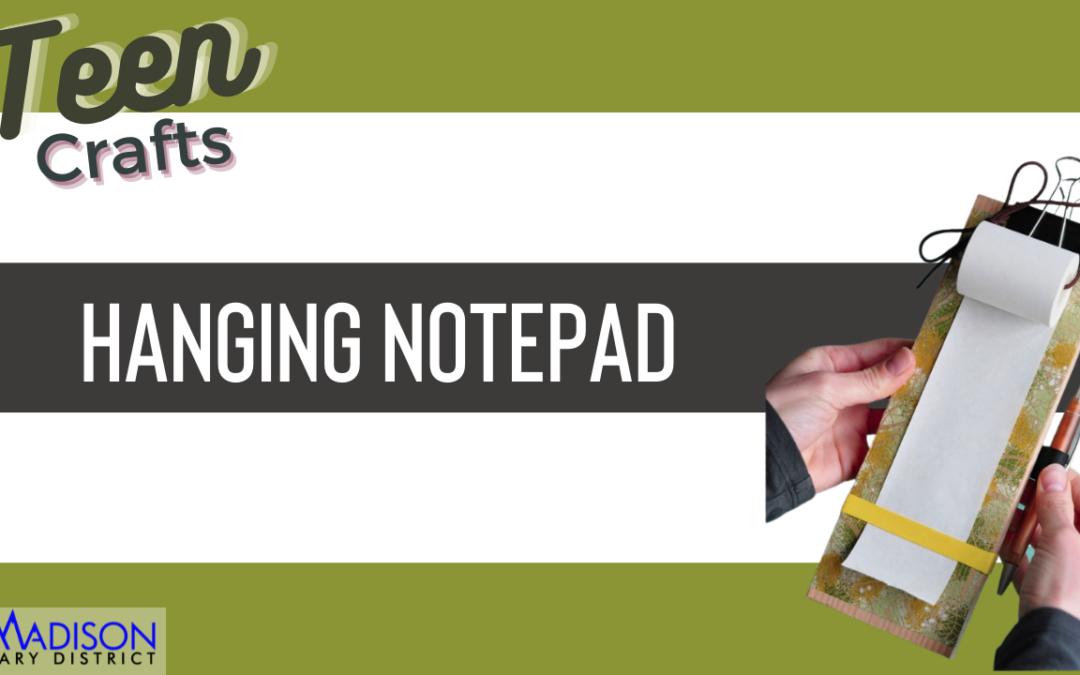 Teen Craft: Hanging Notepad